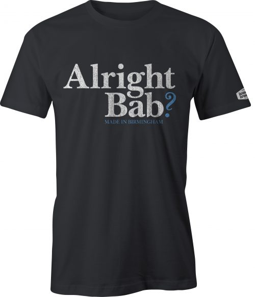 Alright Bab? Made In Birmingham t shirt in black