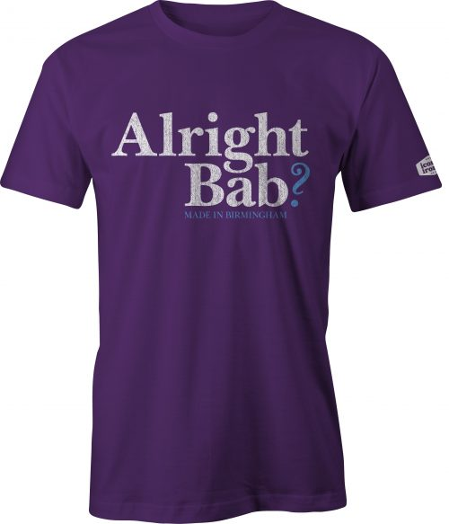 Alright Bab? Made In Birmingham t shirt in purple