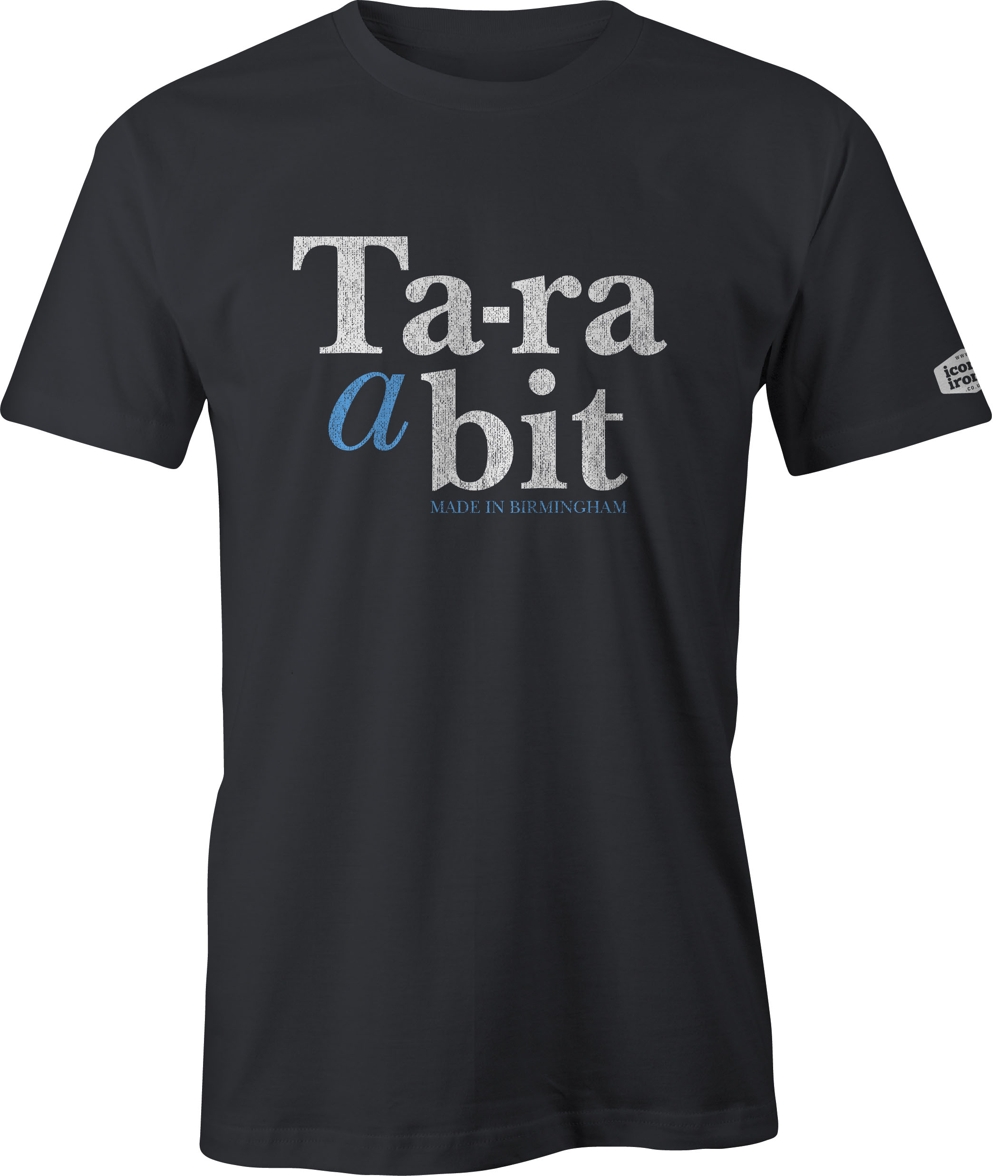 Ta-ra a bit Made In Birmingham t shirt in black
