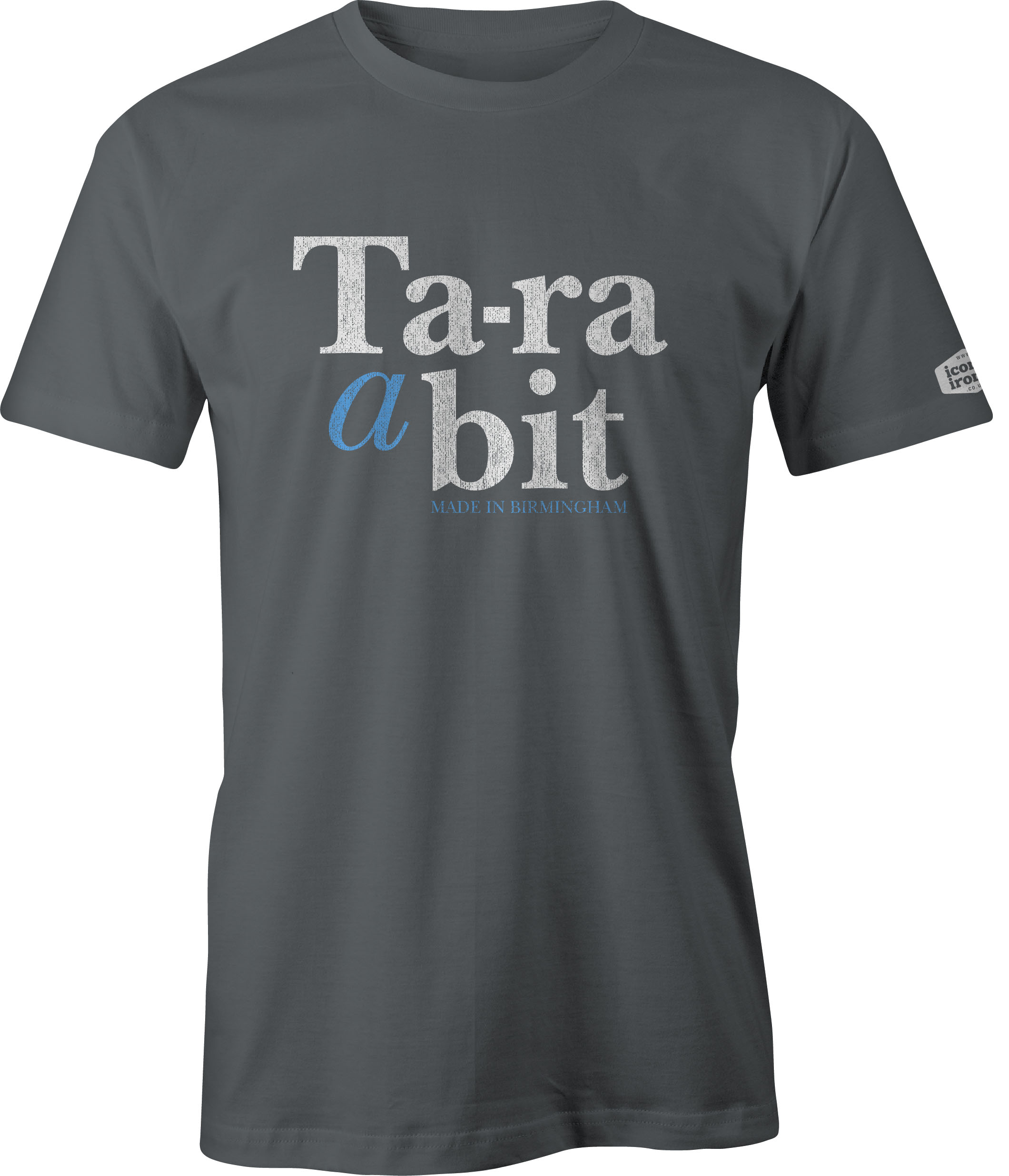 Ta-ra a bit Made In Birmingham t shirt in charcoal