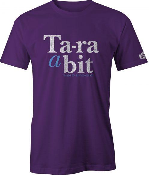 Ta-ra a bit Made In Birmingham t shirt in purple