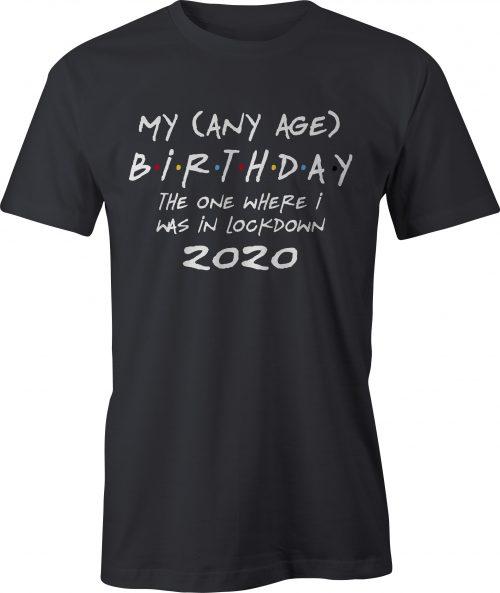 Any age birthday lockdown t-shirt - black