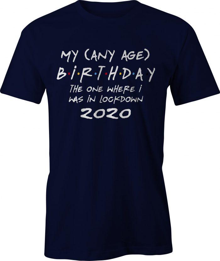 Any age birthday lockdown t-shirt - navy