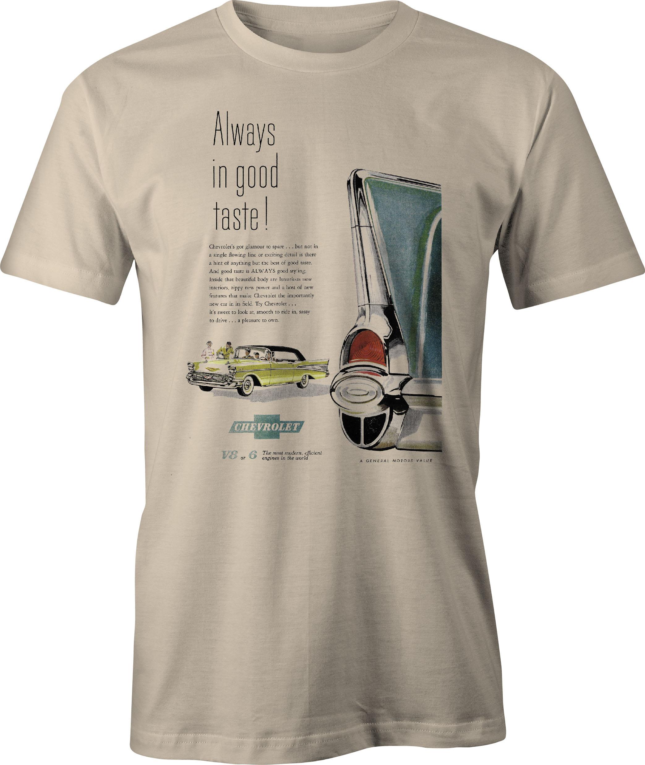 57 Chevy 'Always in Good Taste' retro ad t shirt in sand