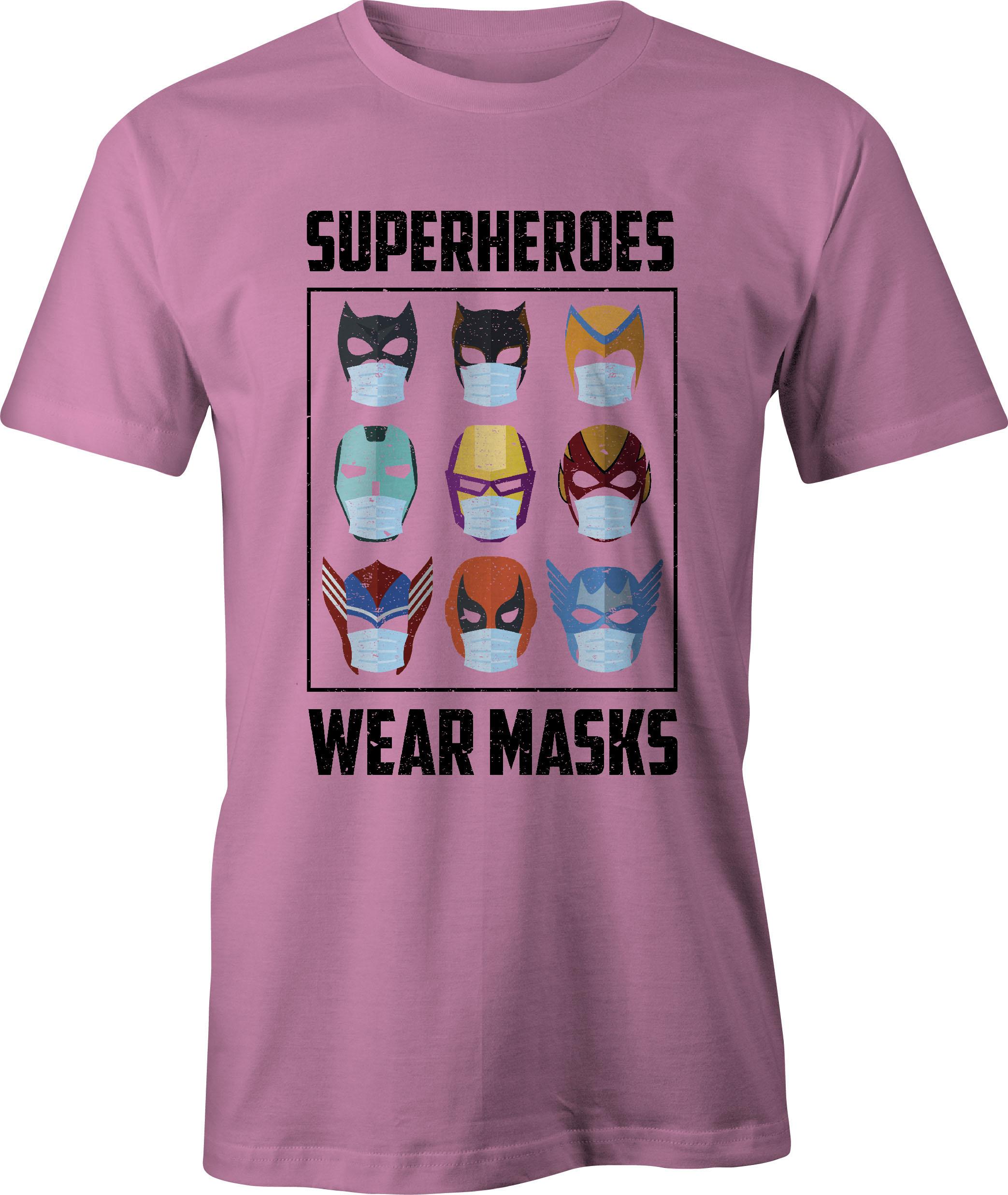 Superheroes Wear Masks T-Shirt in Azalea Pink