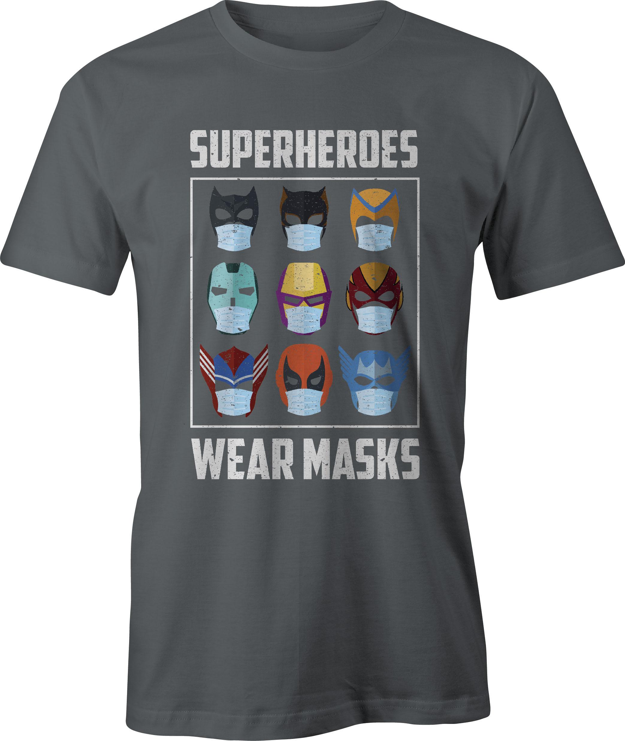 Superheroes Wear Masks T-Shirt in Charcoal