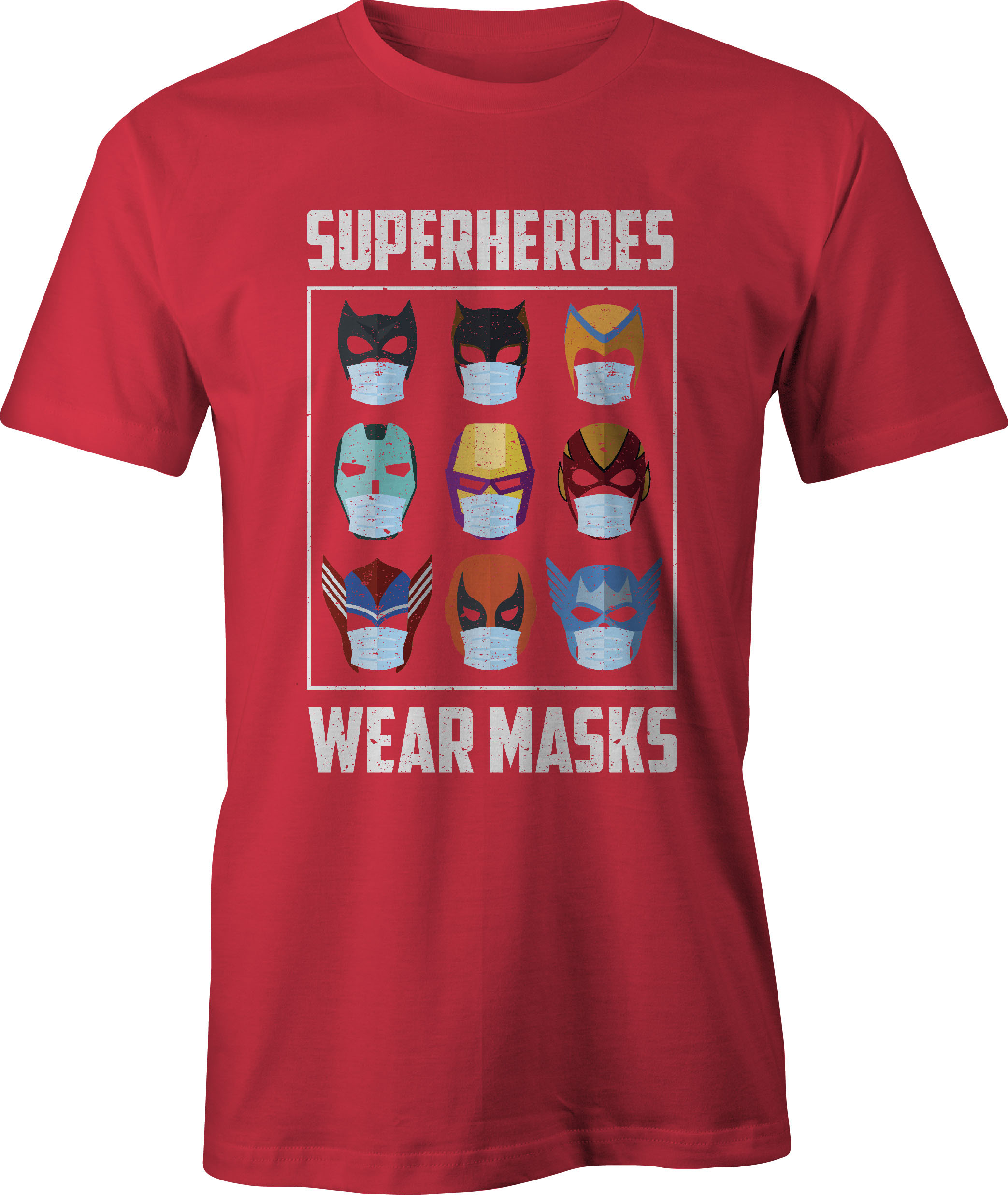 Superheroes Wear Masks T-Shirt in Red