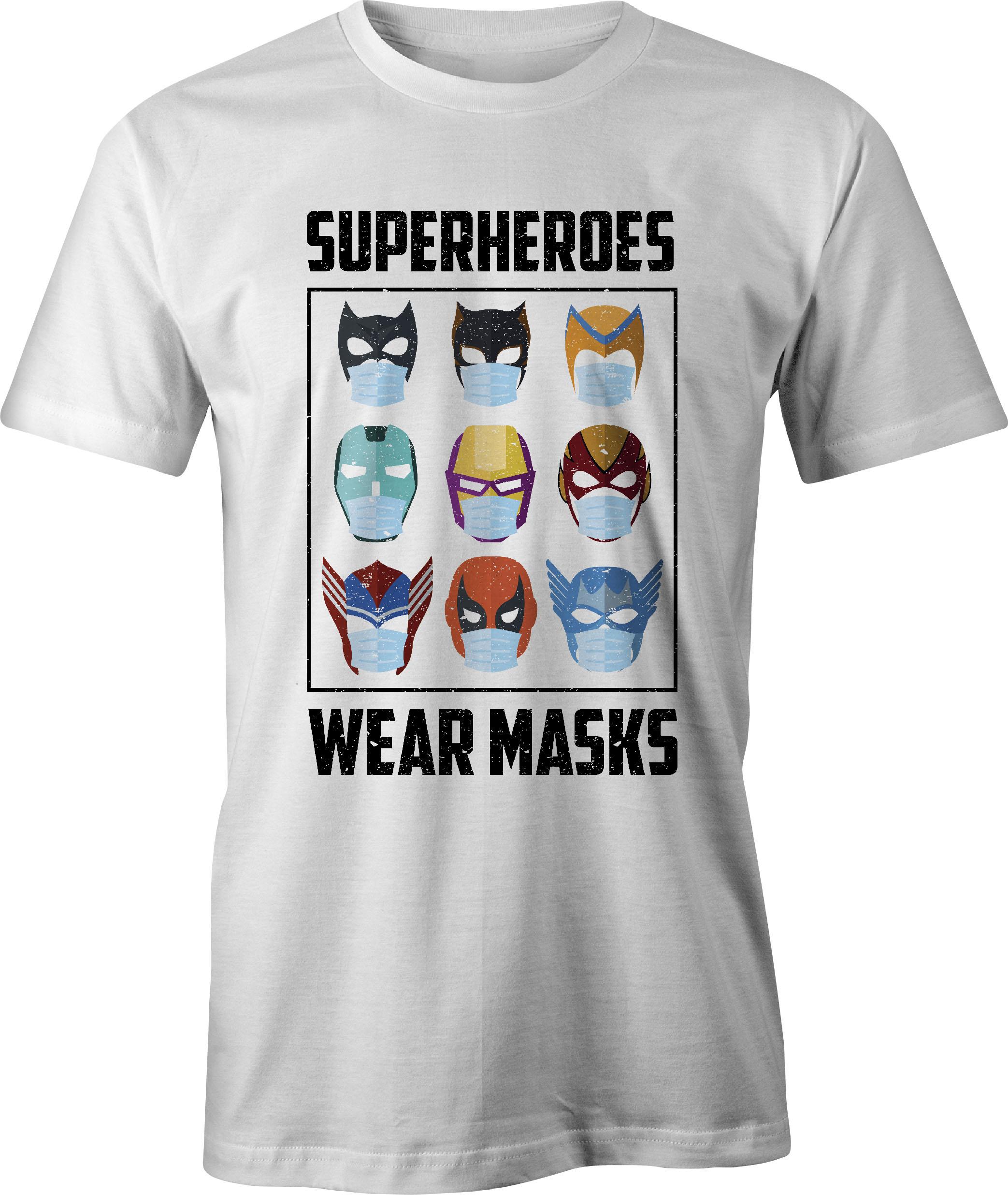 Superheroes Wear Masks T-Shirt in White