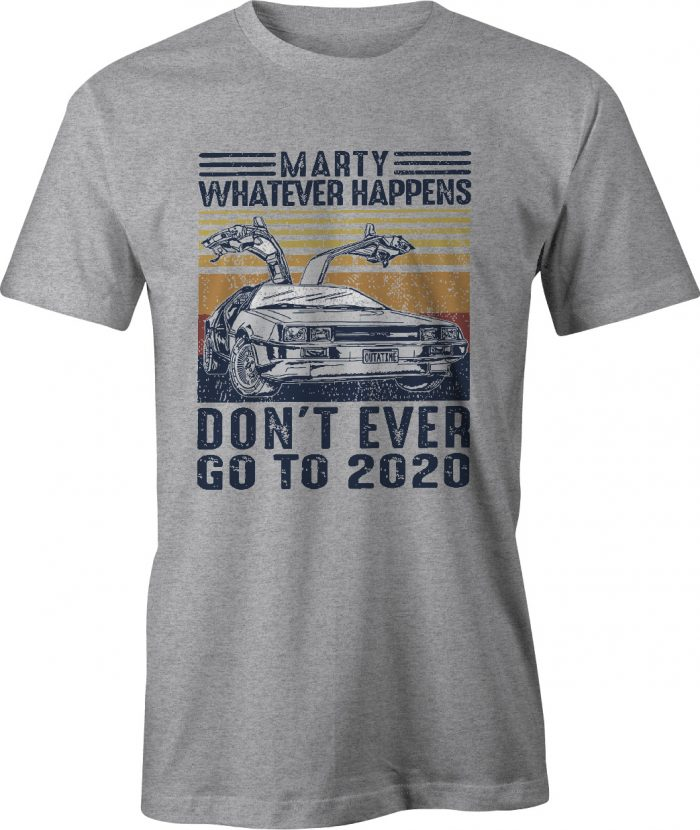Back To The Future Don't Ever Go Back to 2021 T Shirt in sport grey