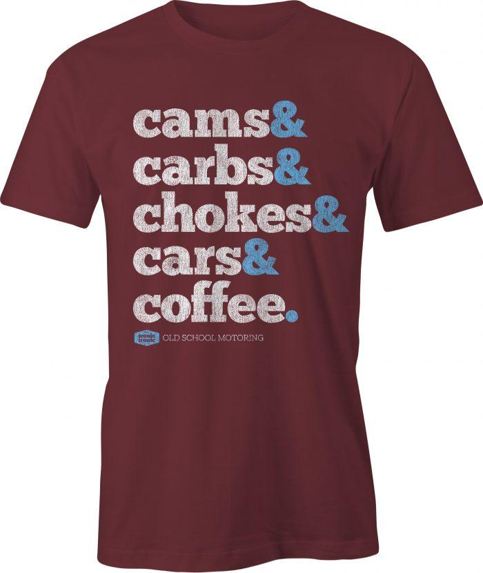 Cams & Carbs Wording Maroon T Shirt