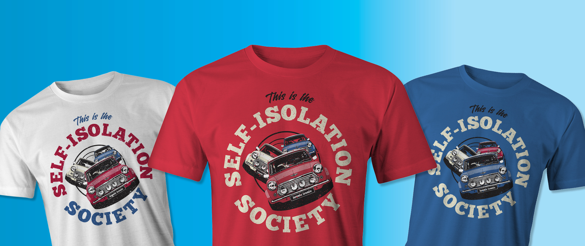 Self Isolation Society Mini Cooper T Shirts in red, white and blue
