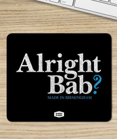 Alright Bab Mouse Mat