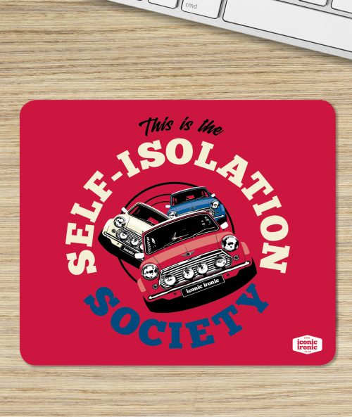 Self Isolation Mouse Mat