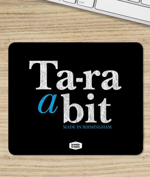 Ta-Ra Mouse Mat
